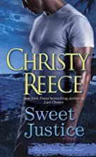 Sweet Justice: An LCR Novel by Christy Reece