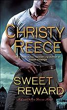 Sweet Reward: A Last Chance Rescue Novel by…