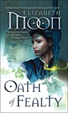 Oath of Fealty by Elizabeth Moon