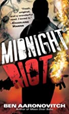 Midnight Riot / Rivers of London by Ben…