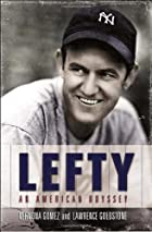 Lefty: An American Odyssey by Vernona Gomez
