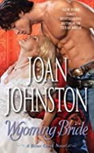 Wyoming Bride: A Bitter Creek Novel by Joan…