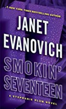 Smokin' Seventeen: A Stephanie Plum Novel…