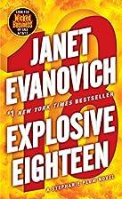 Explosive Eighteen: A Stephanie Plum Novel…