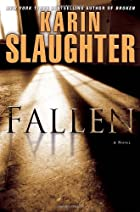 Fallen: A Novel by Karin Slaughter