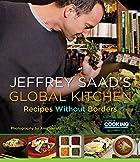 Jeffrey Saad's Global Kitchen: Recipes…