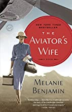 The Aviator's Wife: A Novel by Melanie…