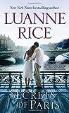 Rice, Luanne: Secrets of Paris: A Novel