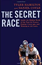 The Secret Race: Inside the Hidden World of…