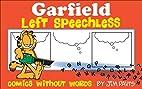 Garfield Left Speechless by Jim Davis