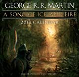 Martin, George R.R.: A Song of Ice and Fire 2013 Calendar
