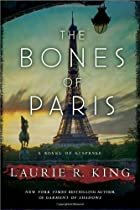 The Bones of Paris by Laurie R. King