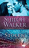 Walker, Shiloh: Stolen: A Novel of Romantic Suspense