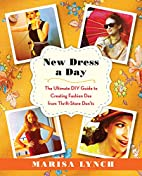 New Dress a Day: The Ultimate DIY Guide to…