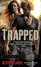 Trapped (Iron Druid Chronicles 5) by Kevin…