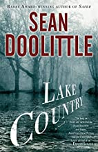 Lake Country: A Novel by Sean Doolittle