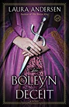 The Boleyn deceit : a novel by Laura…