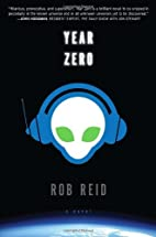 Year Zero: A Novel by Rob Reid