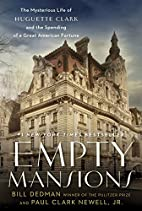 Empty Mansions: The Mysterious Life of…