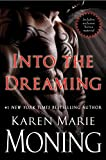 Moning, Karen Marie: Into the Dreaming (with bonus material)