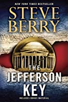 The Jefferson Key: A Novel by Steve Berry