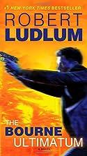 The Bourne Ultimatum (Jason Bourne Book #3):…