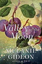 Valley of the Moon: A Novel by Melanie…