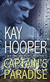 Hooper, Kay: Captain's Paradise: A Novel