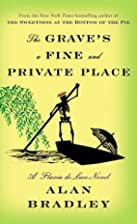 The Grave's a Fine and Private Place: A…