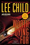 Child, Lee: Worth Dying For: A Jack Reacher Novel (Jack Reacher Novels)