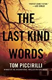Piccirilli, Tom: The Last Kind Words: A Novel