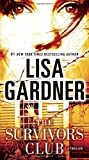 Gardner, Lisa: The Survivors Club: A Thriller