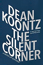 The Silent Corner: A Novel of Suspense by…