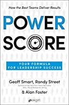 Power Score: Your Formula for Leadership…