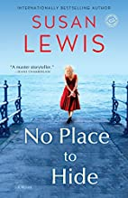 No Place to Hide: A Novel by Susan Lewis