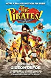 Defoe, Gideon: The Pirates! Band of Misfits (Movie Tie-in Edition): An Adventure with Scientists & An Adventure with Ahab