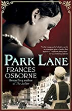 Park Lane by Frances Osborne