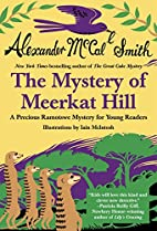 Precious and the Mystery of Meerkat Hill by…