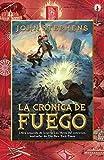 Stephens, John: La cronica de fuego: Los libros del comienzo (2) (Vintage Espanol) (Spanish Edition)