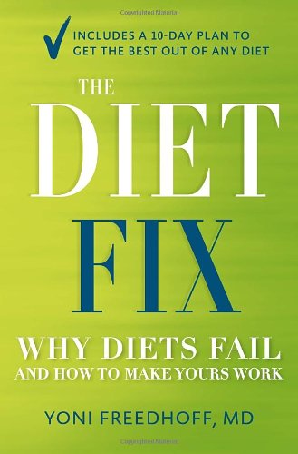 the-diet-fix-why-diets-fail-and-how-to-make-yours-work