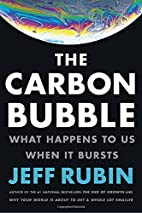 The Carbon Bubble: What Happens to Us When…