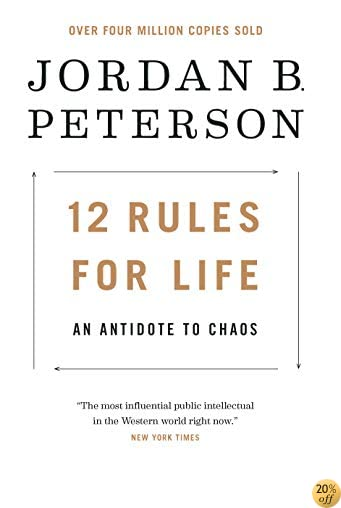 T12 Rules for Life: An Antidote to Chaos