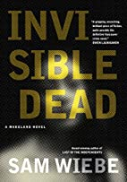 Invisible Dead: A Wakeland Novel by Sam…
