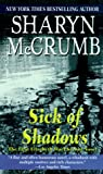 McCrumb, Sharyn: Sick of Shadows