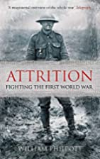 Attrition: Fighting the First World War by…