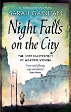 Night Falls on the City by Sarah Gainham