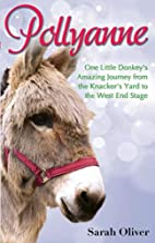 Pollyanne : one little donkey's amazing…