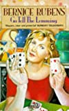 Rubens, Bernice: Go Tell the Lemming (Abacus Books)