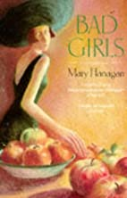 Bad Girls by Mary Flanagan