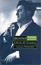 Brendan Behan by Ulick O'Connor